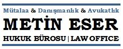Metin Eser Hukuk Bürosu